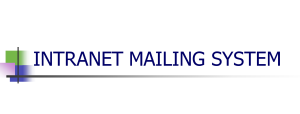 Intranet mailing System project