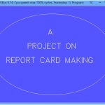 Report Card making System home