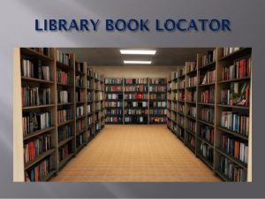 Library Book Locator Project