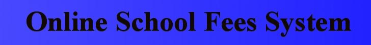 Online School Fees System