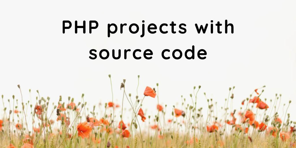 PHP projects with Source Code - ProjectsGeek